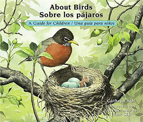 9781561457830: About Birds: A Guide for Children / Sobre los pájaros: Una guía para niños (English and Spanish Edition)