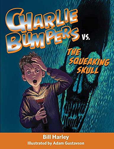 9781561458080: Charlie Bumpers vs. the Squeaking Skull