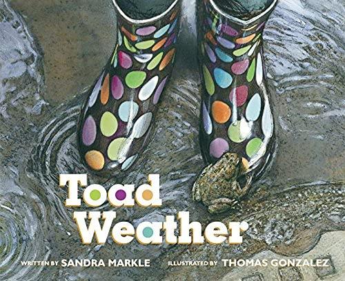 Toad Weather: Sandra Markle