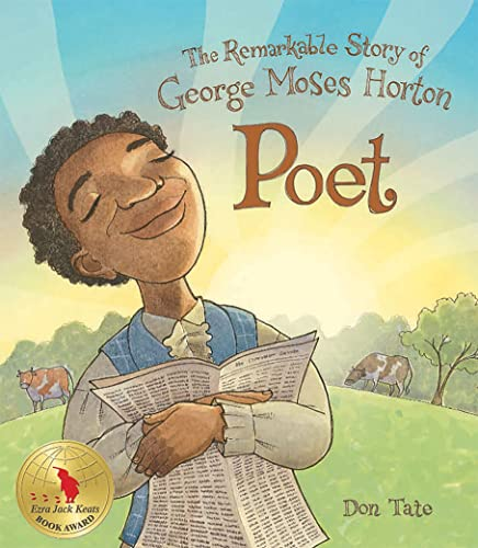 9781561458257: Poet: The Remarkable Story of George Moses Horton