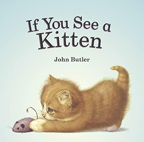 If You See a Kitten: John Butler