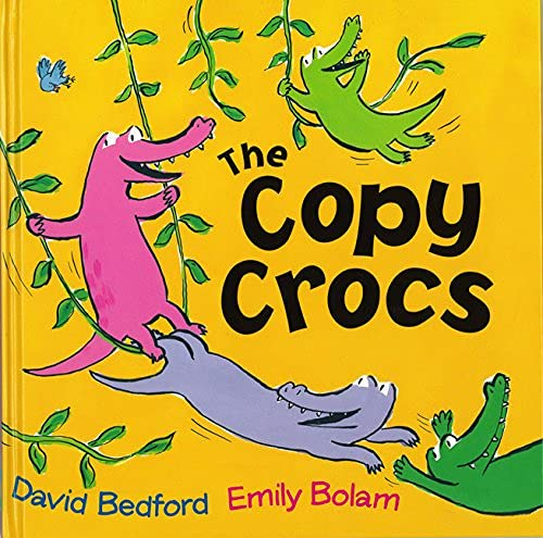 The Copy Crocs (Paperback): David Bedford
