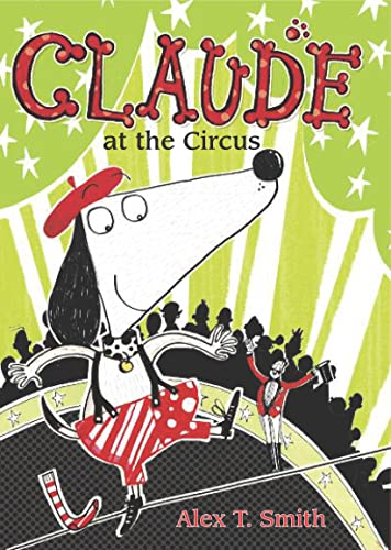 9781561459803: Claude at the Circus (Claude Early Chapter Books)