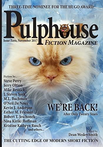 Pulphouse Fiction Magazine: Issue Zero: Smith, Dean Wesley
