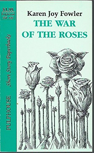 The War of the Roses (1561465283) by Karen Joy Fowler