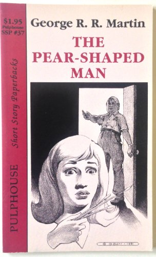 9781561465378: The Pear-Shaped Man (Pulphouse Short Story Paperbacks, SSP #37)
