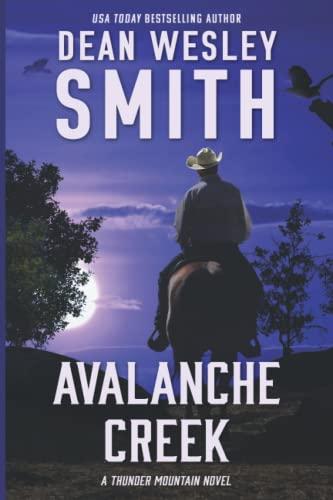 Avalanche Creek (Thunder Mountain) (Volume 3): Smith, Dean Wesley