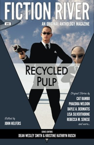 9781561466382: Fiction River: Recycled Pulp (Fiction River: An Original Anthology Magazine) (Volume 15)