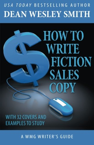 9781561466474: How to Write Fiction Sales Copy (WMG Writer's Guide) (Volume 12)