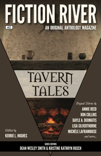 Fiction River: Tavern Tales (Fiction River: An: River, Fiction; Collins,