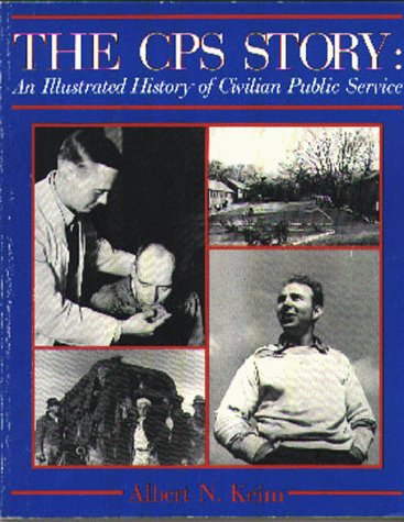9781561480029: The CPS Story: An Illustrated History of Civilian Public Service