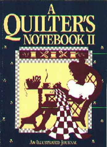 9781561480050: Quilter's Notebook II: An Illustrated Journal