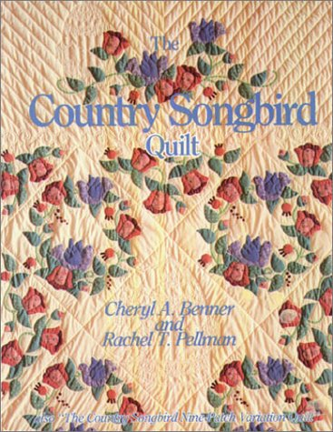9781561480067: The Country Songbird Quilt