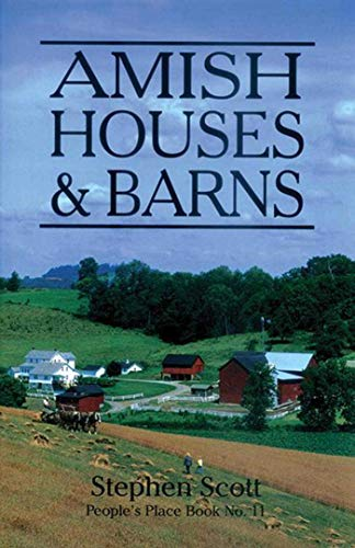 AMISH HOUSES & BARNS People's Place Book #11