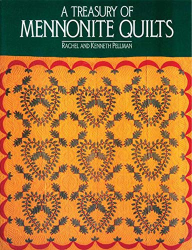 A TREASURY OF MENNONITE QUILTS.