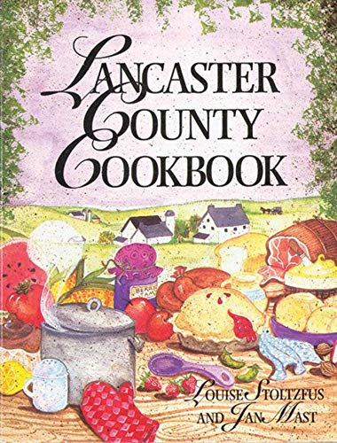 9781561480920: Lancaster County Cookbook