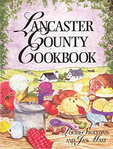 9781561480920: Lancaster County Cookbook