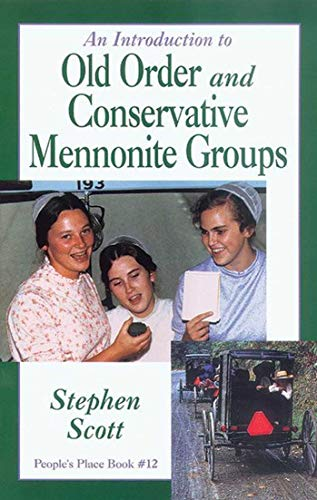 9781561481019: An Introduction to Old Order: and Conservative Mennonite Groups