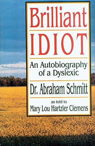 9781561481088: Brilliant Idiot: An Autobiography of a Dyslexic