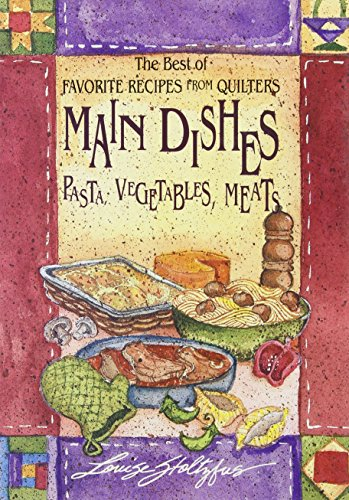 9781561481149: Best of Favorite Recipes from Quilters: Main (The Best of Favorite Recipes from Quilters)