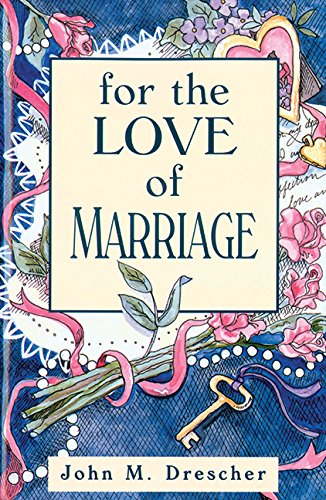 9781561481682: For the Love of Marriage