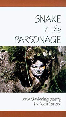 Snake in the Parsonage: Janzen, Jean