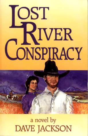Lost River Conspiracy: Jackson, Dave