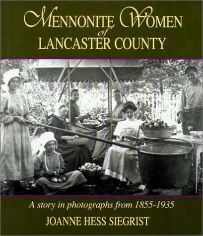 9781561482054: Mennonite Woman of Lancaster County: A Story in Photographs from 1855-1935