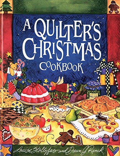 9781561482092: A Quilter's Christmas Cookbook