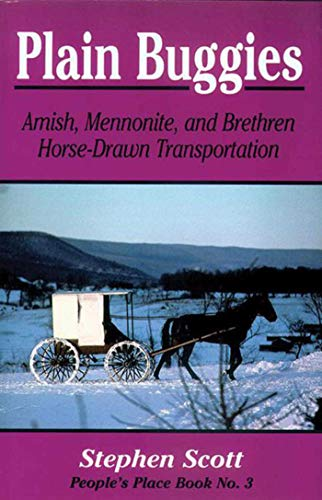 9781561482399: Plain Buggies: Amish, Mennonite, And Brethren Horse-Drawn Transportation. People's Place Book N