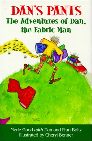 9781561483075: Dan's Pants: The Adventures of Dan, the Fabric Man