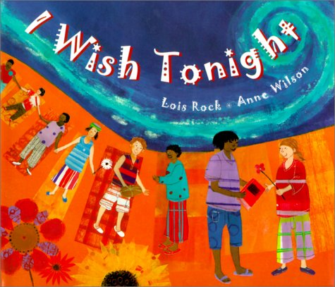 I Wish Tonight (156148315X) by Lois Rock