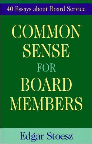Common Sense for Board Members: Stoesz, Edgar