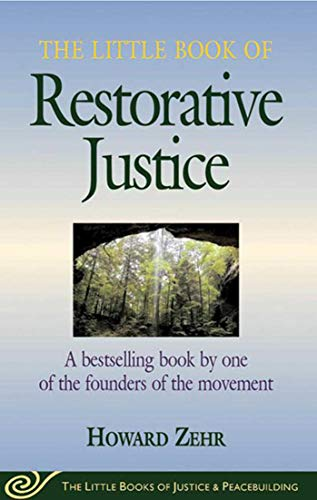 9781561483761: The Little Book of Restorative Justice (The Little Books of Justice & Peacebuilding)