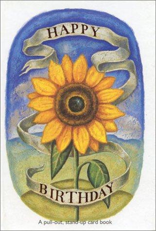 9781561483839: Joyful Sunflower Birthday Pull out Card Book (Happy Birthday Pull-Out Card-Books)