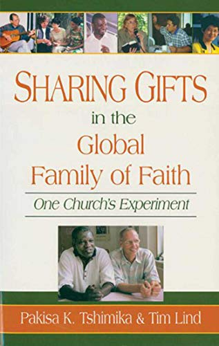 9781561483877: Sharing Gifts in the Global Family of Faith: One Church's Experiment