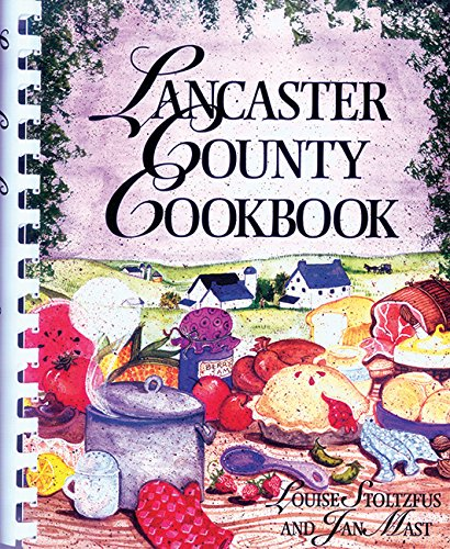 9781561484126: Lancaster County Cookbook
