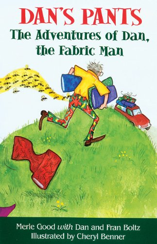 9781561484133: Dans Pants: The Adventures of Dan, The Fabric Man