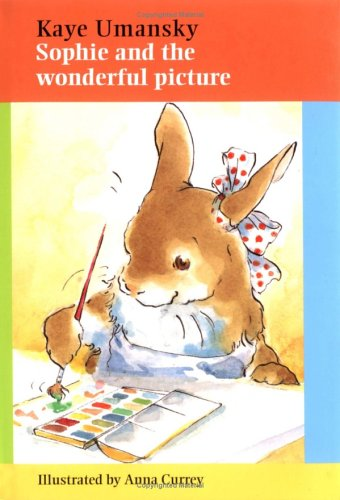 9781561484379: Sophie and the Wonderful Picture (Sophie Rabbit Books)