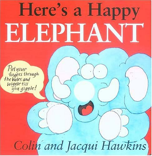 9781561484423: Here's a Happy Elephant: Finger Wiggle Board Book