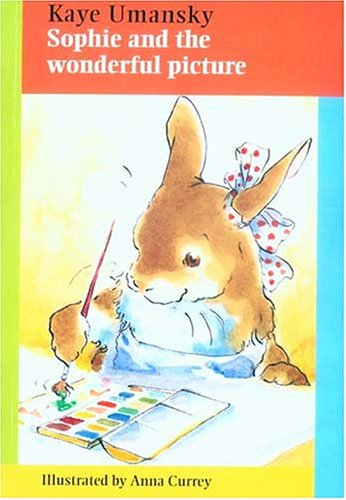9781561484454: Sophie and the Wonderful Picture (Sophie Rabbit Books)