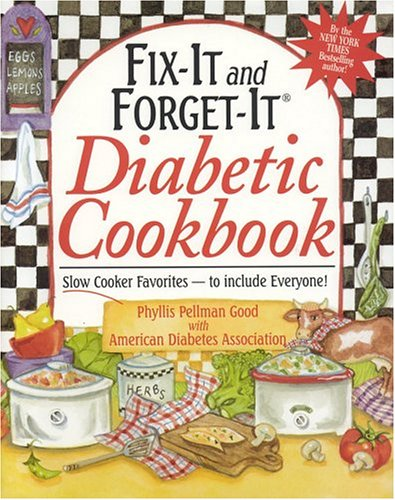 Fit-It and Forget-It Diabetic Cookbook: Slow-Cooker Favorites to Include Everyone! Gift Edition