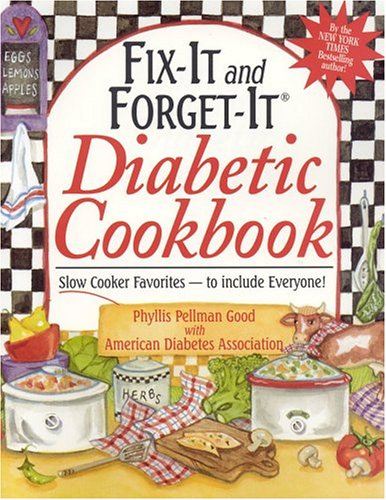 9781561484591: Fix-it and Forget-it Diabetic Cookbook: Slow Cooker Favorites - To Include Everyone