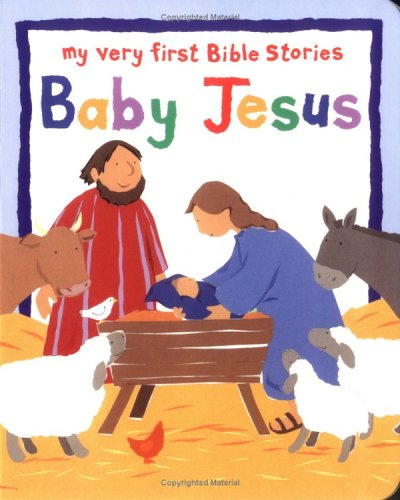 9781561484973: Baby Jesus (My Very First Bible Stories)