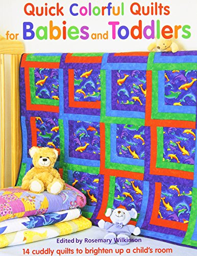 9781561485161: Quick Colorful Quilts for Babies and Toddlers