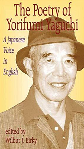 9781561485246: Poetry of Yorifumi Yaguchi: A Japanese Voice In English