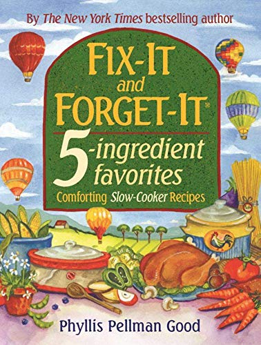 9781561485307: Fix-it And Forget-it 5-ingredient Favorites - Comforting Slow-Cooker Recipes