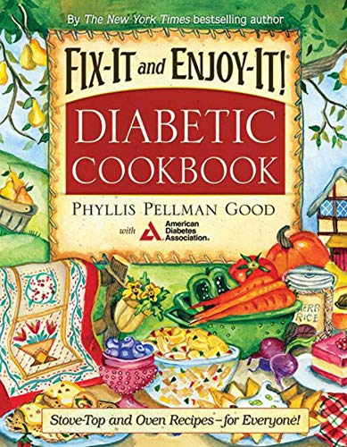 9781561485819: Fix-It and Enjoy-It Diabetic: Stove-Top And Oven Recipes-For Everyone!