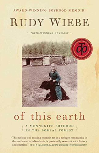 9781561486021: of this earth: A Mennonite Boyhood In The Boreal Forest
