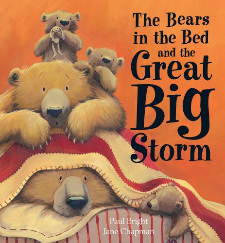 9781561486366: The Bears in the Bed and the Great Big Storm